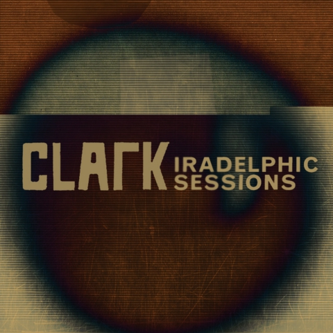 Download 'Iradelphic Sessions' from Clark