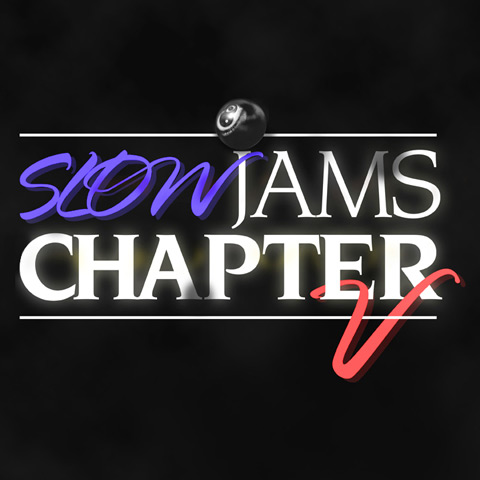 Download Slow Jams Chapter V for free this Valentines Day