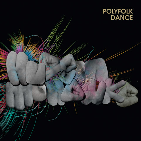Polyfolk Dance Out Now