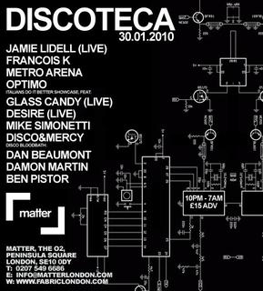 Live solo show at Matter Sat 30th January w Francois K, Metro Area, Italians Do It Better showcase and more