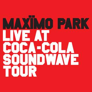 Live at Coca-Cola Soundwave Tour