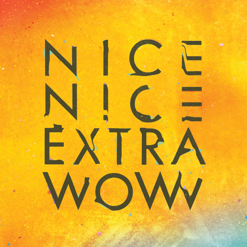 Debut Album 'Extra Wow', US Tour Dates and European Tour Video