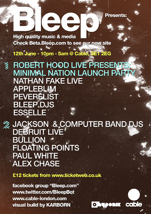 Bleep Party in London with Robert Hood, Jackson, Nathan Fake, Debruit, Appleblim & more...