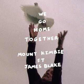 We Go Home Together (ft. James Blake)