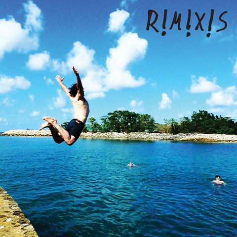 New EP 'R!M!X!S' Available Now