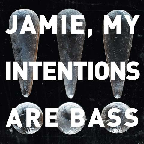 Watch new video for Jamie, My Intentions Are Bass plus UK and European Dates
