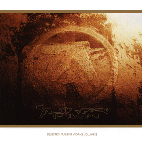 Revisit 'Selected Ambient Works Volume II', first released in March 1994