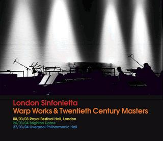 Warp Works & 20th Century Masters