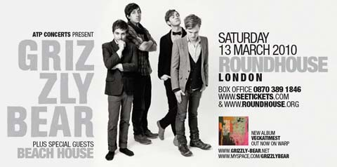 March 2010 - ATP present Grizzly Bear and Beach House at The Roundhouse