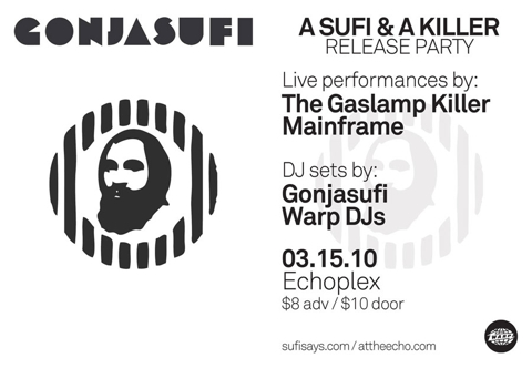 Listen live to A Sufi And A Killer release party Monday 15th March, Los Angeles. Play at Sufisays.com or Dublab. 9pm-1am PST