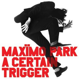'A Certain Trigger' 10th Anniversary Reissue