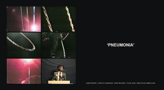 Watch the 'Pneumonia' video