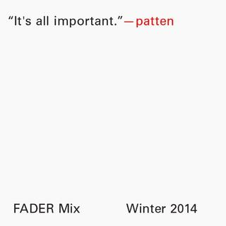 Listen to his new FADER mix